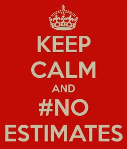 keep-calm-and-no-estimates_zps346269bc